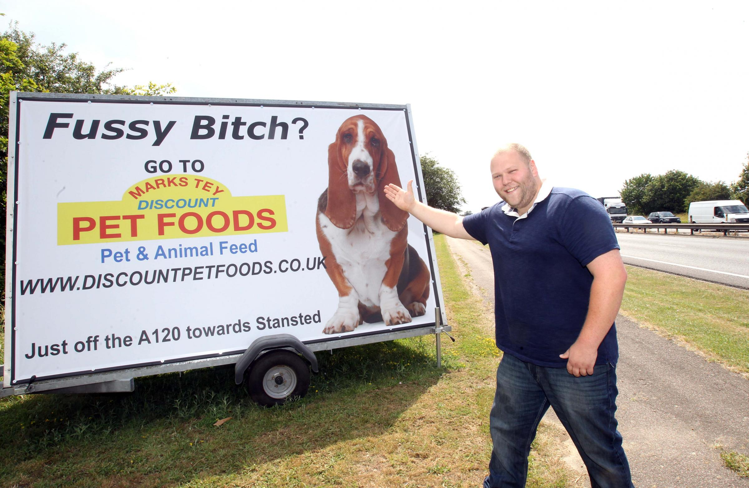 Fussy bitch billboard a hit with owners