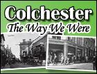 The way we were Colchester