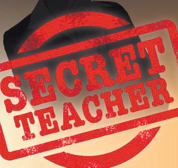 Secret Teacher: The secret is out, teaching is brilliant