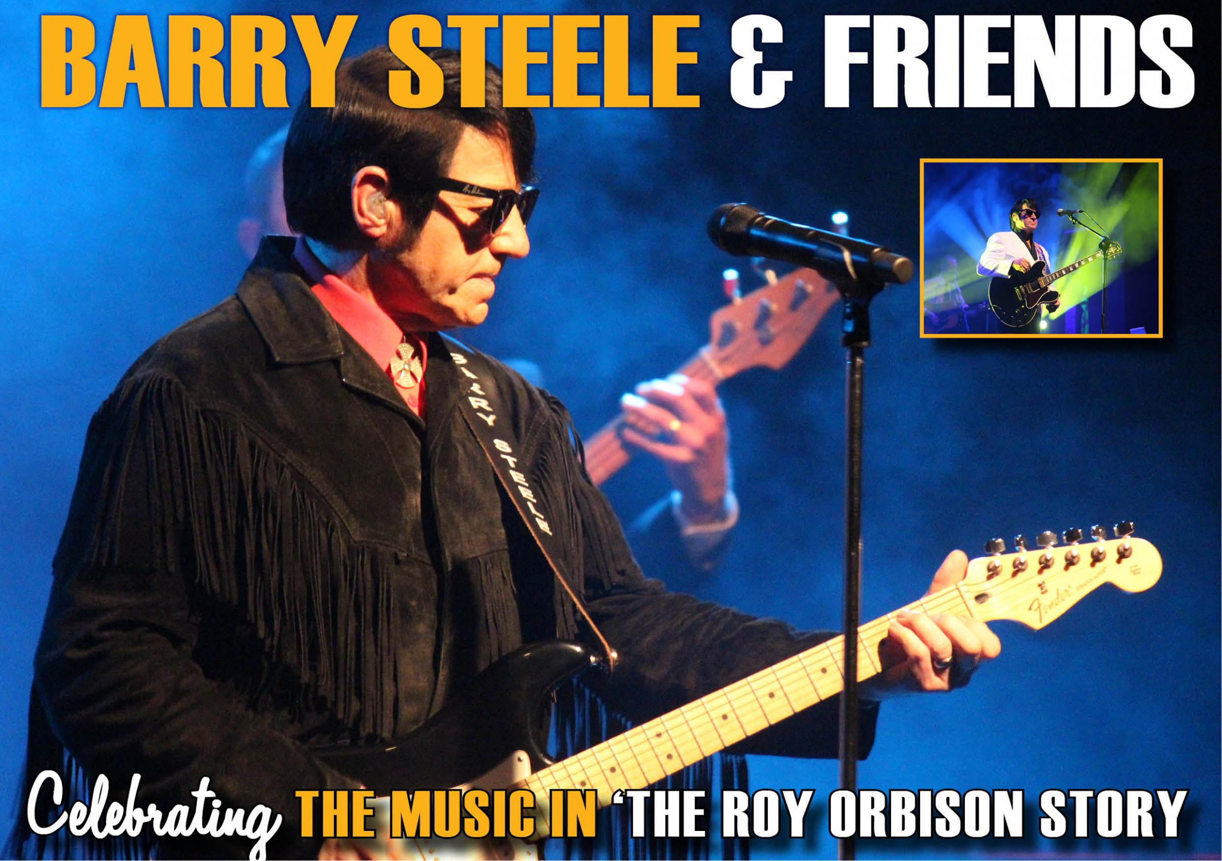 Barry Steele and Friends - The Roy Orbison